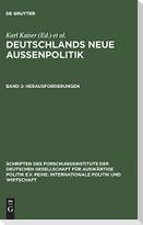 Deutschlands neue Außenpolitik 2. Herausforderungen