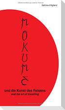 Mokume und die Kunst des Reisens