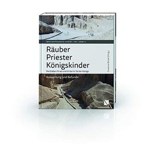 Susanne Bickel. Räuber – Priester – Königskinder. Die Gräber KV 40 und KV 64 im Tal der Könige. - Auswertung und Befunde. LIBRUM Publishers & Editors LLC, 2019.