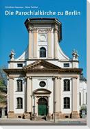 Die Parochialkirche in Berlin