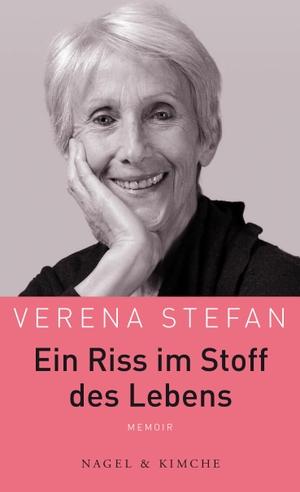 Stefan, Verena. Ein Riss im Stoff des Lebens - Mem