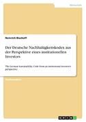 Der Deutsche Nachhaltigkeitskodex aus der Perspektive eines institutionellen Investors