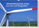Windkraftanlagen aus der Luft fotografiert (Wandkalender 2022 DIN A3 quer)