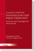Evangelium und freie Vernunft