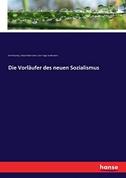 Die Vorläufer des neuen Sozialismus