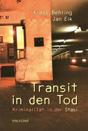 Klaus Behling / Jan Eik. Transit in den Tod - Krim