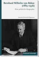 Bernhard Wilhelm von Bülow (1885-1936)