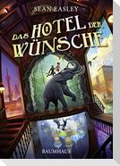 Das Hotel der Wünsche
