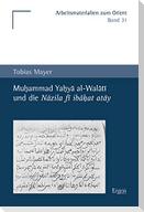 Muhammad Yahya al-Walati und die Nazila fi ibahat atay