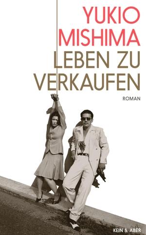 Yukio Mishima / Nora Bierich. Leben zu verkaufen.