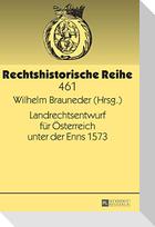 Landrechtsentwurf für Österreich unter der Enns 1573