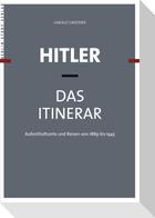 Hitler - Das Itinerar. 4 Bände