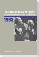 Die DDR im Blick der Stasi 1963