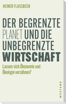 Der begrenzte Planet und die unbegrenzte Wirtschaft