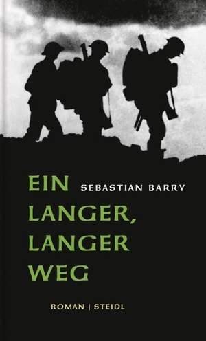 Sebastian Barry / Hans-Christian Oeser. Ein langer, langer Weg. Steidl, 2014.