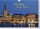Hamburg . Das Tor zur Welt... (Wandkalender 2022 DIN A4 quer)