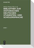 Bibliothek zur historischen deutschen Studenten- und Schülersprache