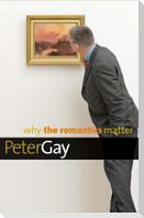 Why the Romantics Matter