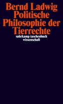 Politische Philosophie der Tierrechte