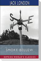Smoke Bellew (Esprios Classics)
