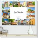 Bad Berka Impressionen (Premium, hochwertiger DIN A2 Wandkalender 2022, Kunstdruck in Hochglanz)
