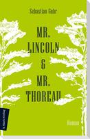Mr. Lincoln & Mr. Thoreau