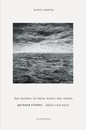Gerhard Richter. Leben und Werk