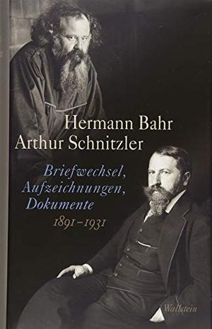 Hermann Bahr / Arthur Schnitzler / Kurt Ifkovits / Martin Anton Müller. Briefwechsel, Aufzeichnungen, Dokumente 1891-1931. Wallstein, 2018.