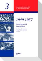 Bundesrepublik 1949 - 1957