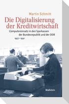 Die Digitalisierung der Kreditwirtschaft