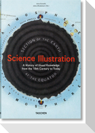 Science Illustration. A Visual Exploration of Knowledge from the 15th Century to Today
