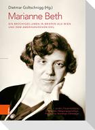 Marianne Beth: Ein brüchiges Leben in Briefen aus Wien und dem amerikanischen Exil