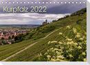 Kurpfalz 2022 (Tischkalender 2022 DIN A5 quer)