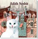 The White Cat / Die weiße Katze