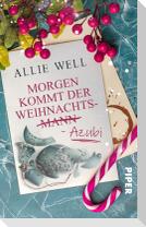 Morgen kommt der Weihnachtsmann-Azubi