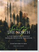 Spirit of the North: A Photographic Journey Through Northern Wisconsin