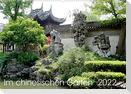 Im chinesischen Garten (Wandkalender 2022 DIN A2 quer)