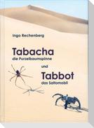 Tabacha die Purzelbaumspinne und Tabbot das Saltomobil