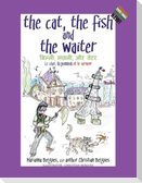 The Cat, the Fish and the Waiter (English, Hindi and French Edition) (A Children's Book)