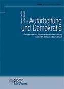 Aufarbeitung und Demokratie