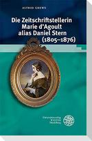 Die Zeitschriftstellerin Marie d'Agoult alias Daniel Stern (1805-1876)