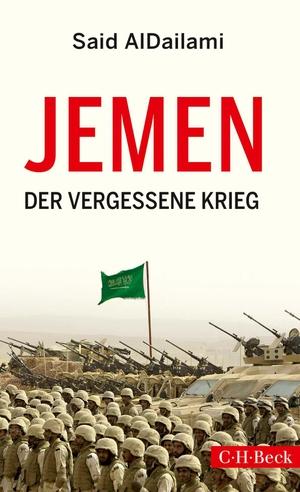 Said AlDailami / Andreas Wüst. Jemen - Der vergessene Krieg. C.H.Beck, 2019.