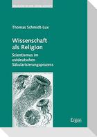 Wissenschaft als Religion