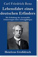 Lebensfahrt eines deutschen Erfinders (Großdruck)