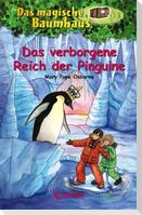 Das magische Baumhaus 38. Das verborgene Reich der Pinguine