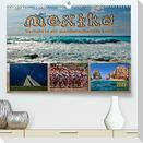Mexiko - verliebt in ein atemberaubendes Land (Premium, hochwertiger DIN A2 Wandkalender 2022, Kunstdruck in Hochglanz)