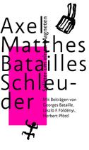 Batailles Schleuder