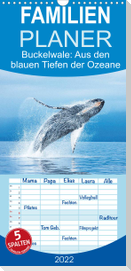 Buckelwale: Aus den blauen Tiefen der Ozeane - Familienplaner hoch (Wandkalender 2022 , 21 cm x 45 cm, hoch)