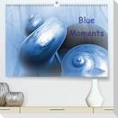 Blue Moments (Premium, hochwertiger DIN A2 Wandkalender 2021, Kunstdruck in Hochglanz)