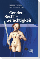 Gender - Recht - Gerechtigkeit